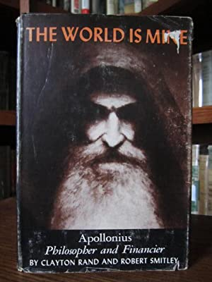 The World is Mine: Rand, Clayton and Robert Smitley