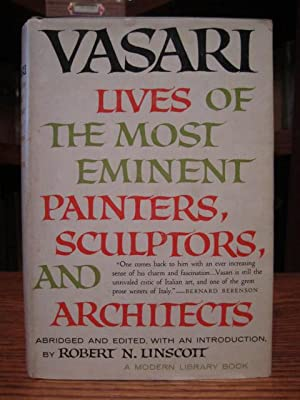 Lives of the Most Eminent Painters, Sculptors,: Vasari, Giorgio