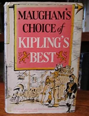 Maugham's Choice of Kipling's Best - Sixteen: Kipling, Rudyard (Maugham,