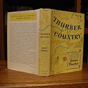 Thurber Country - A New Collection of Pieces About Males and Females, Mainly of Our Own Species