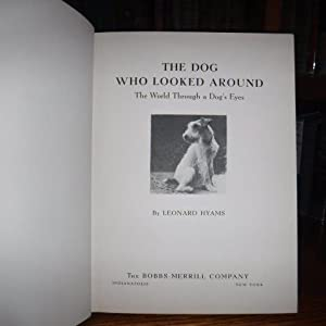 The Dog Who Looked Around - The World Through a Dog's Eyes