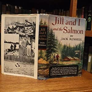 Jill and I and the Salmon: Russell, Jack
