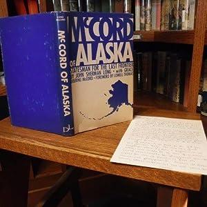 McCord of Alaska - Statesman for the: Long, John Sherman