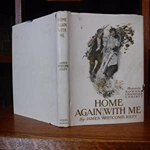 Home Again With Me: Riley, James Whitcomb