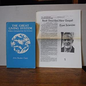 The Great Living System: New Answers From: Clark, John Ruskin