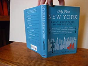 My First New York - Early Adventures: David Haskell and