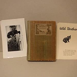 Wild Brother - Strangest of True Stories from the North Woods