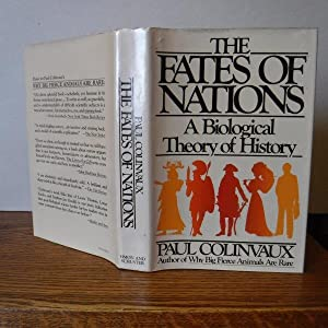 The Fates of Nations: A Biological Theory of History