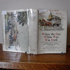Valentine's Manual of Old New York No. 7, New Series 1923 - When the Gay White Way Was Dark