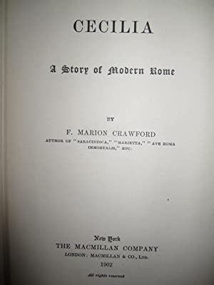 Cecilia: A Story of Modern Rome: Crawford, F. Marion