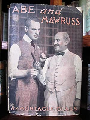 Abe and Mawruss - Being Further Adventures of Potash and Perlmutter
