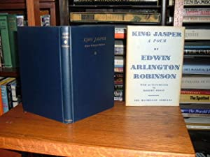 King Jasper: A Poem: Robinson, Edwin Arlington