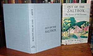 Out of the Saltbox: The Savour of Old Vermont