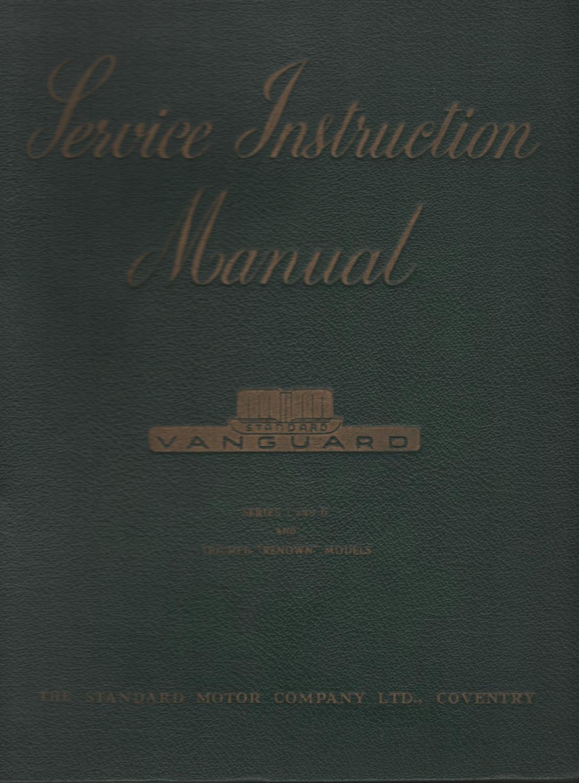Standard vanguard service instruction manual series i ii and standard vanguard service instruction manual series i ii and triumph renown sciox Images