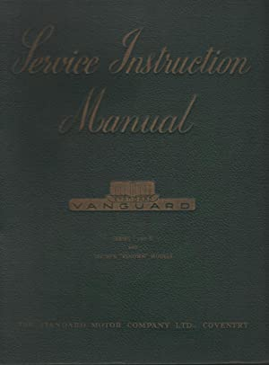 Standard Vanguard Service Instruction Manual - Series: The Standard Motor