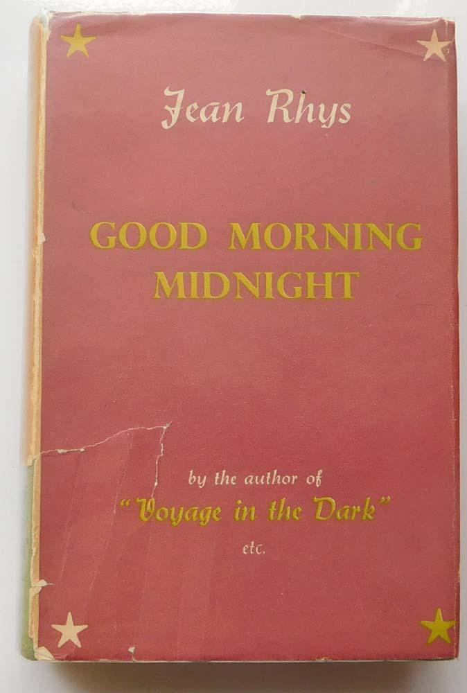 good morning midnight jean rhys essay 5 dangerous spirit, bitterly amused: good morning, midnight 109 jean rhys criticism 196 surprising that so many of the unpublished essays.