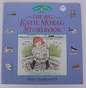 The Big Katie Morag Storybook: Mairi Hedderwick (SIGNED)
