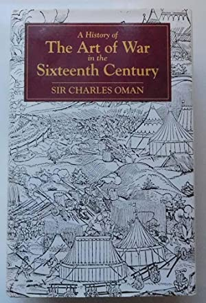 A History of the Art of War: Sir Charles Oman