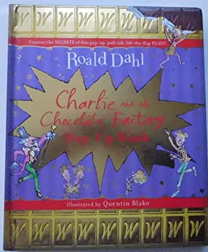 Charlie and the Chocolate Factory Pop-Up Book: Roald Dahl