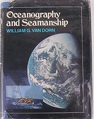 Oceanography and Seamanship: William G. Van Dorn