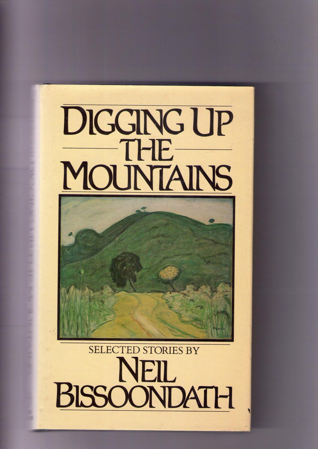 Digging Up the Mountains