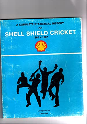 A COMPLETE STATISTICAL HISTORY OF SHELL SHIELD: Carl Bell, compiler