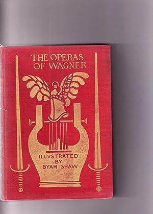 THE OPERAS OF WAGNER. Their plots, music: J. Cuthbert Hadden