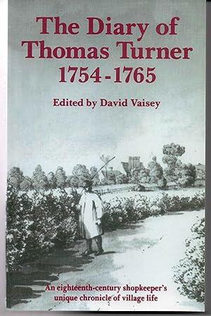 DIARY OF THOMAS TURNER (EAST HOATHLY): David Vaisey, Editor.