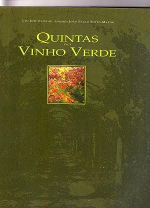 QUINTAS DO VINHO VERDE: Jose Estevao