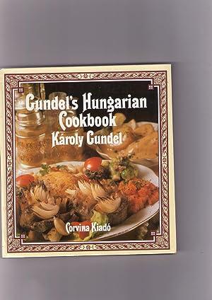 CUNDEL'S HUNGARIAN COOKBOOK: Karoly Cundel. Corvina