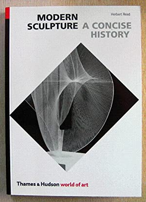 Modern Sculpture: a concise history
