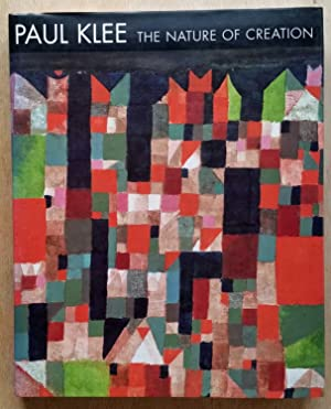 Paul Klee: The Nature of Creation - works 1914-1940