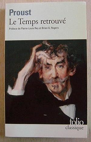 Le Temps Retrouve: a la recherche du: Proust, Marcel