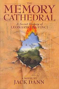 MEMORY CATHEDRAL [THE]: A SECRET HISTORY OF LEONARDO DA VINCI