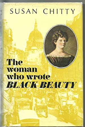 "The Woman Who Wrote ""Black Beauty"": Chitty, Susan"