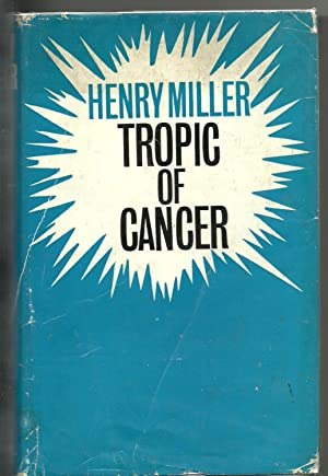 Tropic of Cancer: Miller, Henry