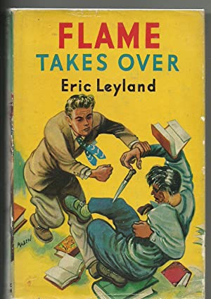 Flame Takes Over: Leyland, Eric