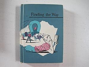 Finding the Way [Sheldon's Basic Reading Series]: Sheldon, Willim D.