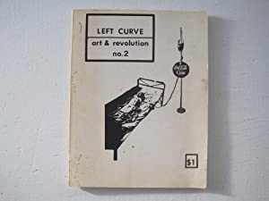 Left Curve : Art and Revolution. No.2. Fall 1974.