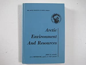 Arctic Environment and Resources.