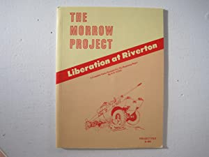 The Morrow Project : Liberation at Riverton.: Voss, H.N.