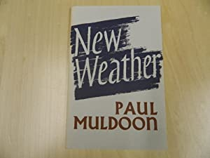 New Weather-SIGNED FIRST IMPRESSION: Paul Muldoon
