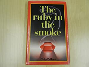 The Ruby in the Smoke-SIGNED EX LIB: Pullman, Philip