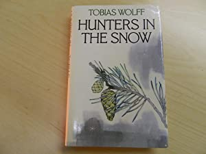 Hunters in the Snow: Wolff, Tobias