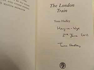 The London Train - SIGNED, DATED & LOCATED FIRST IMPRESSION: Hadley, Tessa