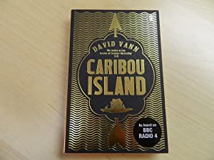 Caribou Island-SIGNED AND LOCATED FIRST PRINTING: Vann, David