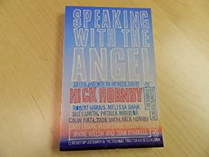 Speaking with the Angel - SIGNED BY ZADIE SMITH: Smith, Zadie; Hornby, Nick (edit)