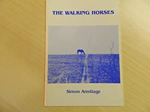 The Walking Horses-SIGNED FIRST PRINTING: Armitage, Simon