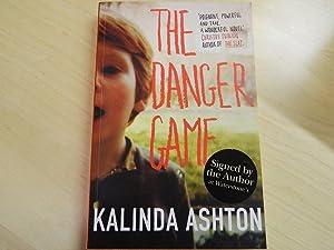 The Danger Game-SIGNED FIRST IMPRESSION: Ashton, Kalinda