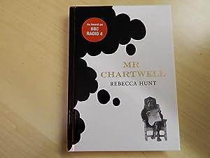 Mr Chartwell-SIGNED FIRST IMPRESSION: Hunt, Rebecca
